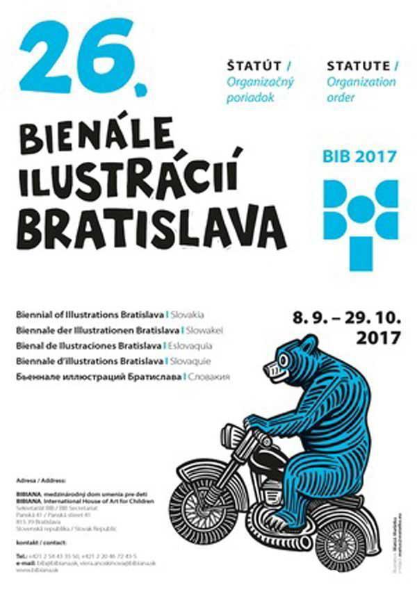 فراخوان نمایشگاه تصویرگران کتاب کودک براتیسلاوا ۲۰۱۷ منتشر شد